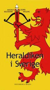 Bokomslag för boken Heraldiken i Sverige av Jesper Wasling