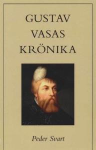 Peder Svarts krönika över Gustav Vasa.