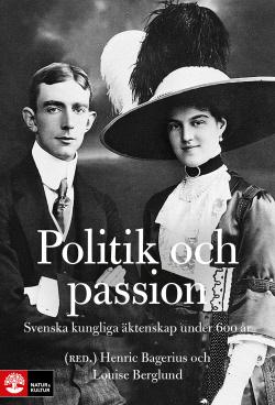 Bokomslag för Svenska kungliga äktenskap under 600 år