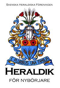 Omslaget till Heraldik för Nybörjare, 1:a upplagan 2005.